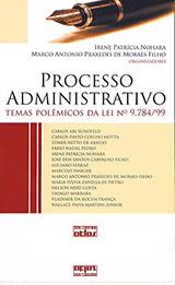 Coletânea: Processo Administrativo – Temas Polêmicos da Lei Nº 9.784/99